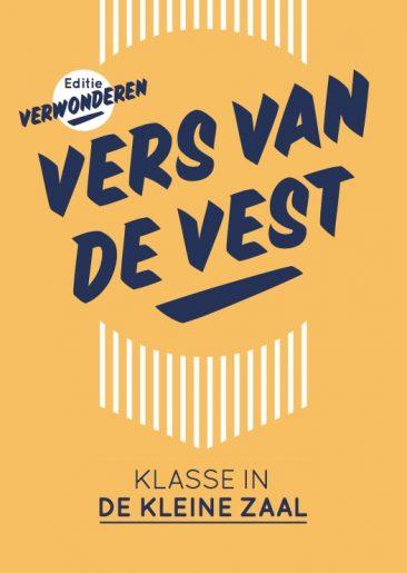 'Vers van De Vest' TAQA Theater De Vest